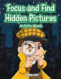 Focus and Find Hidden Pictures Activity Book