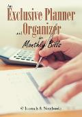 An Exclusive Planner and Organizer for Monthly Bills