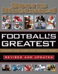 Sports Illustrated Footballs Greatest Revised & Updated Sports Illustrateds Experts Rank the Top 10 of Everything