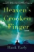 Heaven's Crooked Finger: An Earl Marcus Mystery