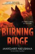 Burning Ridge A Timber Creek K 9 Mystery