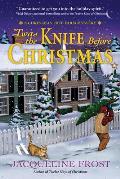 Twas the Knife Before Christmas A Christmas Tree Farm Mystery