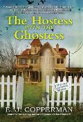 The Hostess with the Ghostess: A Haunted Guesthouse Mystery