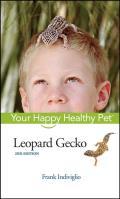 Leopard Gecko: Your Happy Healthy Pet