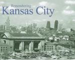 Remembering Kansas City