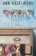 The Quilt Left Behind: Wine Country Quilt Series Book 5 of 5