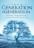 From Generation to Generation Healing Intergenerational Trauma Through Storytelling