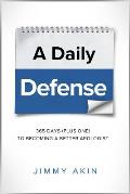 A Daily Defense: Apologetics Lessons for Every Day