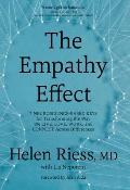 The Empathy Effect: Seven Neuroscience-Based Keys for Transforming the Way We Live, Love, Work, and Connect Across Differences