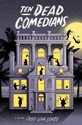 Ten Dead Comedians A Murder Mystery