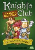Knights Club The Bands of Bravery