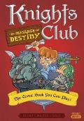 Knights Club The Message of Destiny The Comic Book You Can Play