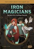 Iron Magicians The Search for the Magic Crystals The Comic Book You Can Play