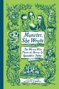Monster She Wrote The Women Who Pioneered Horror & Speculative Fiction