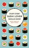 Stuff Every Sushi Lover Should Know