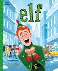 Elf: The Classic Illustrated Storybook