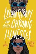 Lycanthropy & Other Chronic Illnesses A Novel