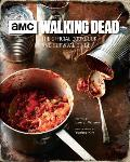 Walking Dead The Official Cookbook & Survival Guide