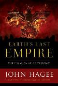 Earth's Last Empire: The Final Game of the Thrones