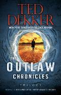 Outlaw Chronicles Trilogy Books 1 3