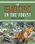 The Fastest Fox in the Forest