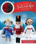 Crochet Nutcracker Characters