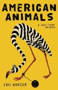 American Animals A True Crime Memoir