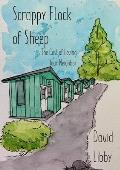 Scrappy Flock of Sheep: The Cost of Loving Your Neighbor
