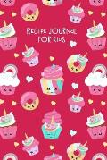 Recipe Journal for Kids: Blank Cookbook for Children to Write in - Pink Cupcakes