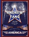 Andrew Yang: The President for America 2020: College Ruled Notebook