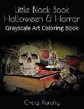 Little Black Book Halloween & Horror: Grayscale Art Coloring Book