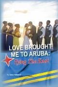 Love Brought Me To Aruba: Tying The Knot