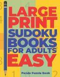 Large Print Sudoku Books For Adults Easy: Logic Games Adults - Brain Games For Adults - Mind Games For Adults