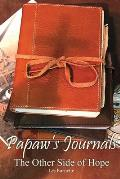 Papaw's Journals the Other Side of Hope