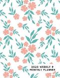 2020 Weekly & Monthly Planner: Peach Flowers Teal Leaves White Background Calendar & Journal