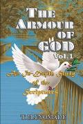 The Armour of God - An In-Depth Study of the Scriptures