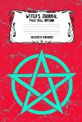 Witch's Journal Magic Spell Notebook 55 Sheets/110 Pages: Witchcraft Logbook Notebook Keep Track Of Your Ritual Spells Perfect Gift For Wicca Casters,