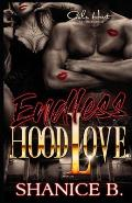 Endless Hood Love: An African American Romance Novel