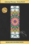 Bookmark Coloring Book: Art Therapy for Adults - Stress Relieving Mandala Design - Create and Crop Your Own Bookmarks - Reduce Anxiety - Bonus