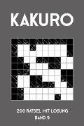 Kakuro 200 R?tsel mit L?sung Band 9: Kreuzsummen R?tselheft mit L?sung, Puzzle