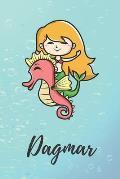 Dagmar: s??es personalisiertes Meerjungfrauen Schreibheft / Notizbuch / Tagebuch - viele Vornamen verf?gbar - 100 Seiten linie