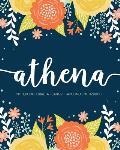 Athena: Notebook - Libreta - Cahier - Taccuino - Notizbuch: 110 pages paginas seiten pagine: Modern Florals First Name Noteboo