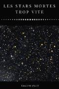 Les stars mortes trop vite