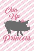 Chin Up Princess: Cute 2 Year Undated Weekly Planner For Pig Lovers