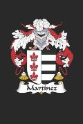 Martinez: Martinez Coat of Arms and Family Crest Notebook Journal (6 x 9 - 100 pages)