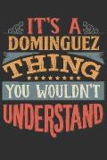 It's A Dominguez You Wouldn't Understand: Want To Create An Emotional Moment For The Dominguez Family? Show The Dominguez's You Care With This Persona