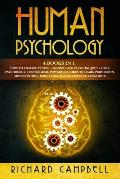 Human Psychology: 4 Books in 1. How to Analyze People + Manipulation Techniques + Dark Psychology + Enneagram: Powerful Guides to Learn