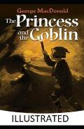The Princess and the Goblin Illustrated