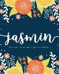 Jasmin: Notebook - Libreta - Cahier - Taccuino - Notizbuch: 110 pages paginas seiten pagine: Modern Florals First Name Noteboo