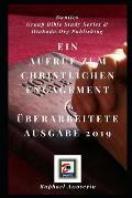 Ein Aufruf zum christlichen Engagement: ?berarbeitete Ausgabe 2019